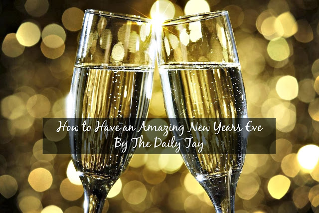 How To Have An Amazing New Years Eve