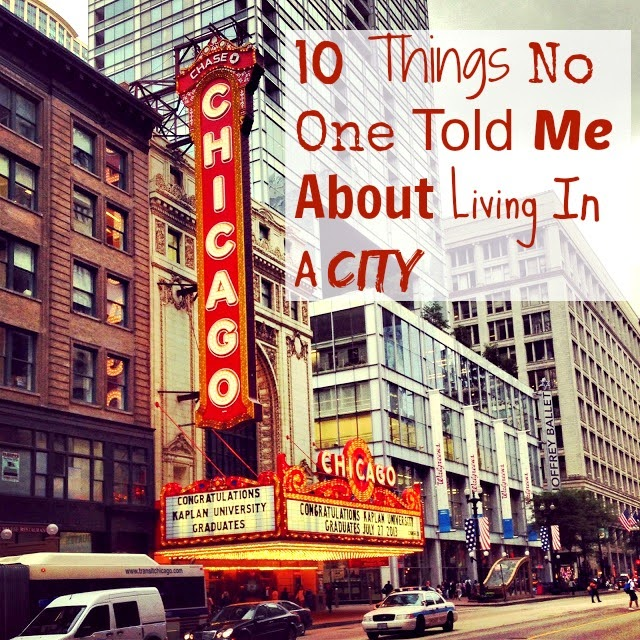 10 Things No One Told Me About Living In A City