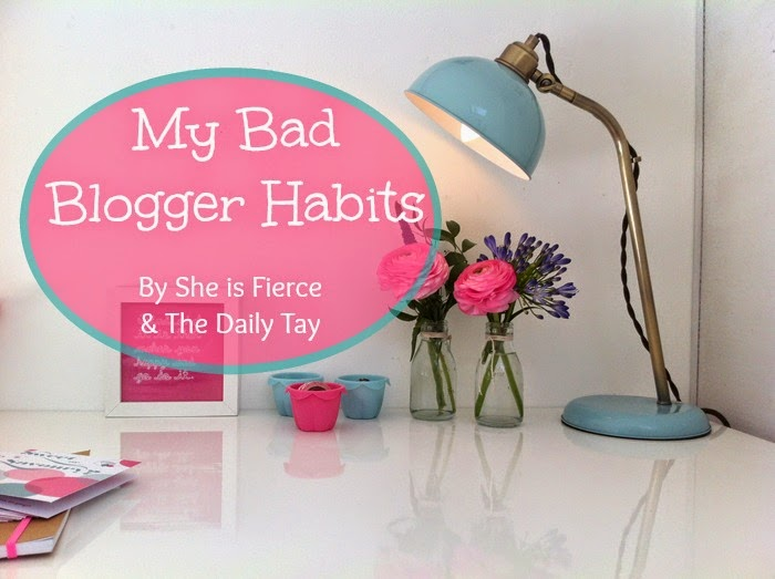 My Bad Blogger Habits