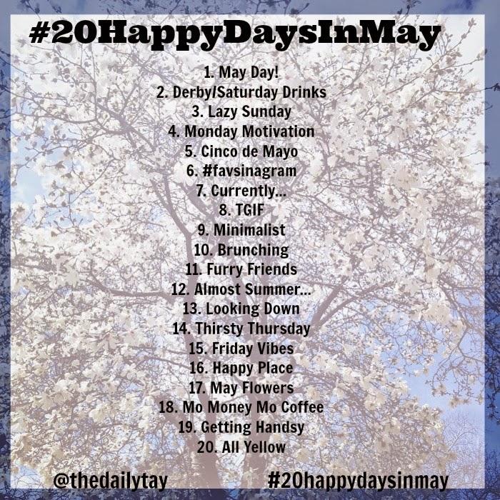 #20HappyDaysinMay