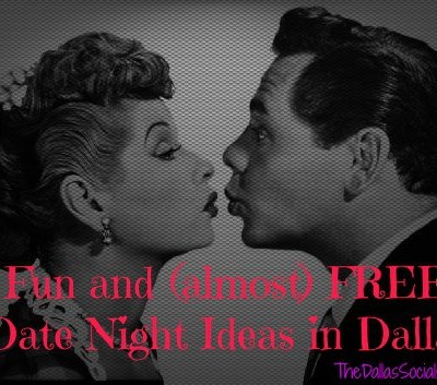 Fun and (almost) Free Date Ideas around Dallas