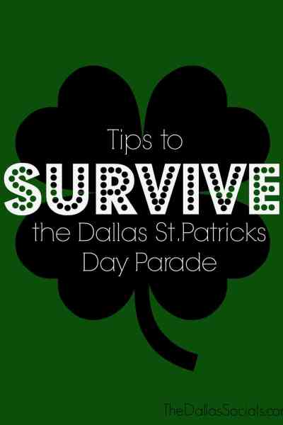 Tips to Survive the Greenville Avenue St Patricks Day Parade