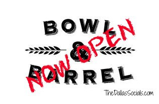 Bowl and Barrel Opens at the Shops at Park Lane