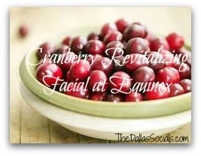 New Winter Spa Treatment at Equinox: Cranberry Revitalizing Facial