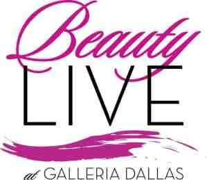 Galleria Hosts Beauty Live Event in March