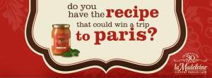 la Madeleine's Contest Gives Away Trip to Paris