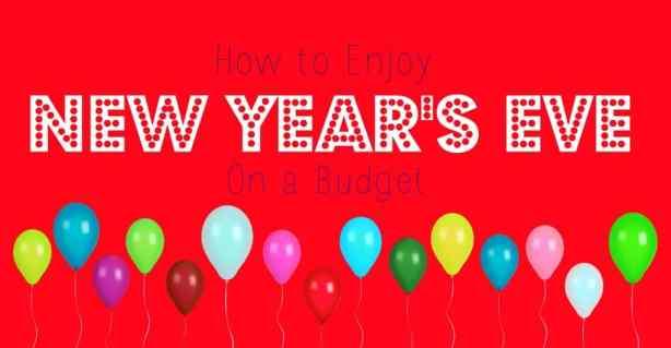 How to Enjoy New Year's Eve on a Budget #savings #nye #newyearseve