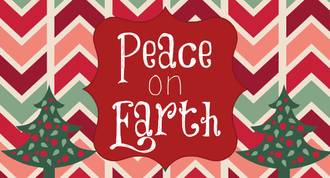 Peace on Earth - Christmas Quote