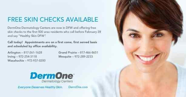 Free Skin Checks at DermOne in the Dallas Metroplex.