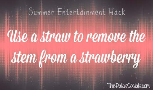 Use a straw to remove a stem from a strawberry