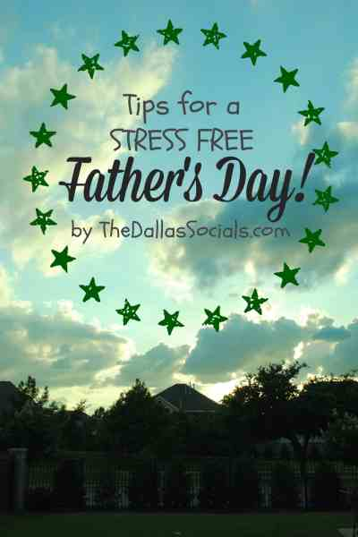 Tips for a Stress Free Father's Day