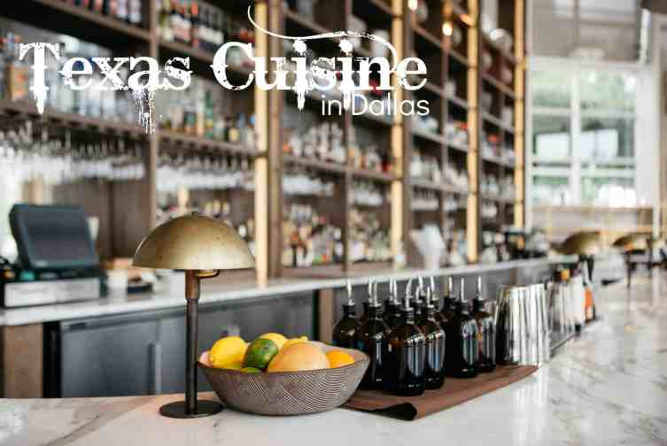 Texas Cuisine in Dallas