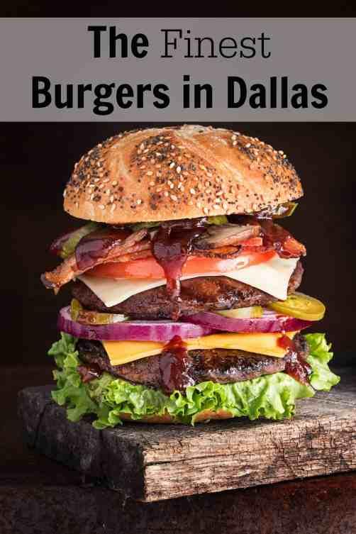 The Finest Burgers in Dallas