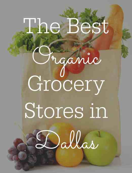 The Best Organic Stores in Dallas