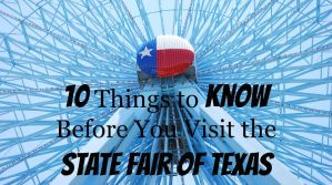 10 Things to Know Before You Visit the State Fair of Texas
