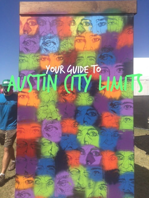 Your Guide to Austin City Limits #ACLFest