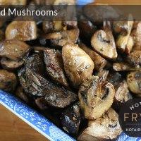 Garlic and vermouth roasted mushrooms