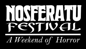 Nosferatu Festival May 31st, June 1st & 2nd
