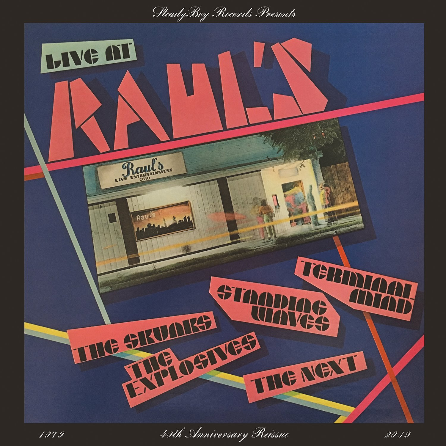 Live at Raul's 40th Anniversary Re-Release Party!