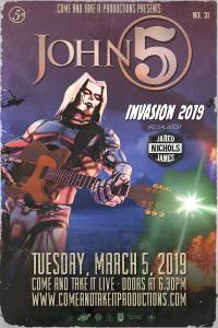 Come and Take It Productions‎John 5, Jared James Nichols and Dead Girls Academy in Austin!