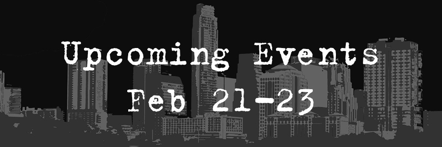 The Darker Side of Austin: Upcoming Events Feb 21-23