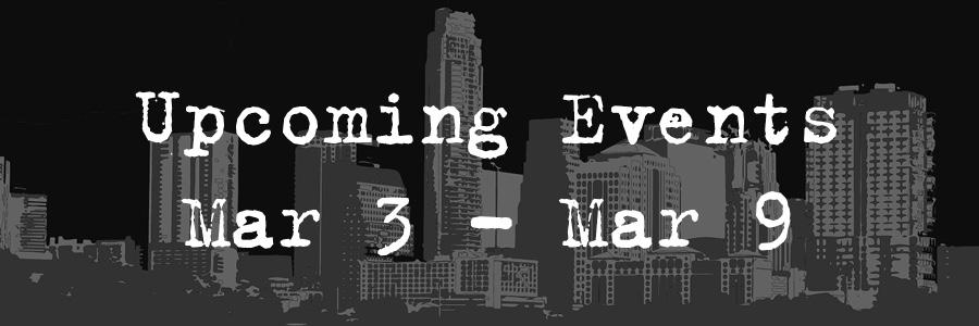 Upcoming Events Mar 3-Mar 9