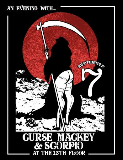 An evening with… Curse Mackey and Scorpio, thee Third