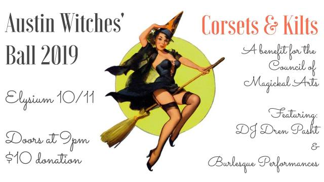 Austin Witches' Ball 2019: Corsets and Kilts