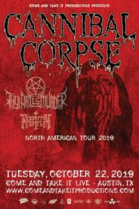 Cannibal Corpse, Thy Art Is Murder & Perdition Temple