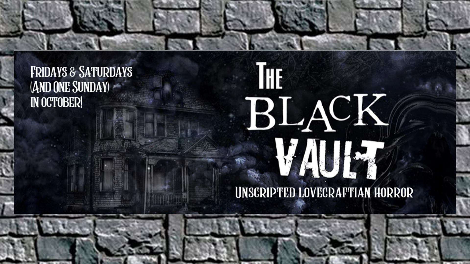 The Black Vault - Unscripted Lovecraftian Horror
