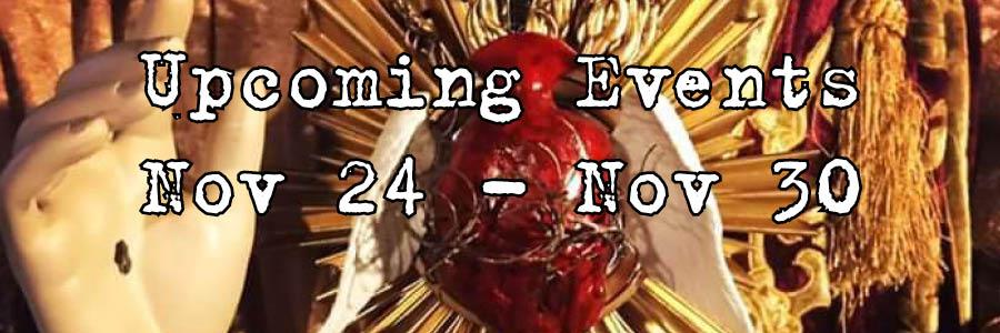 Upcoming Events Nov 24 - Nov 30