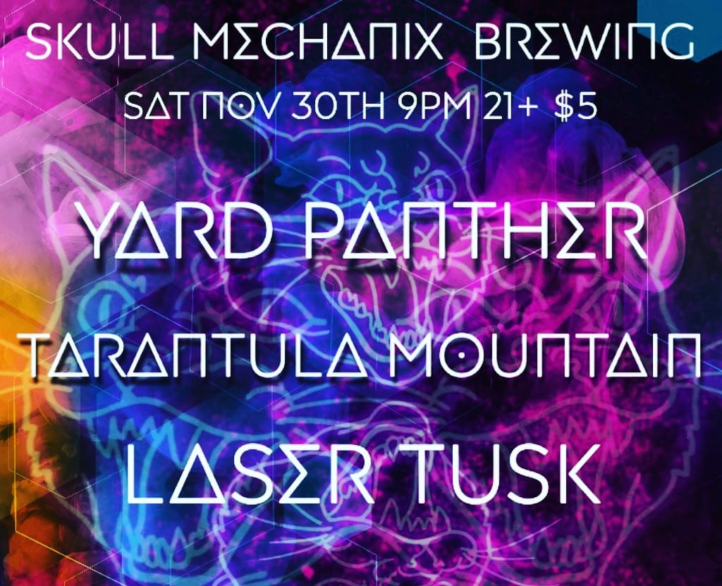 Yard Panther, Tarantula Mountain, Laser Tusk