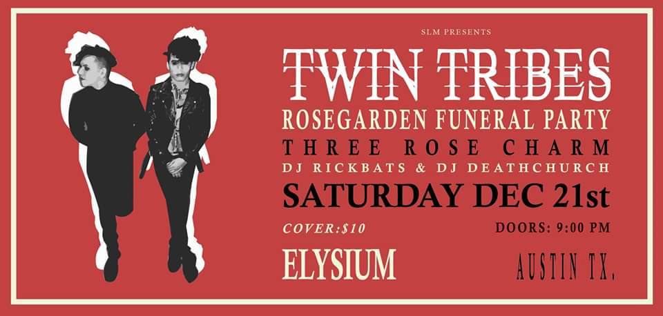 SLM Presents Twin Tribes w/ Rosegarden Funeral Party