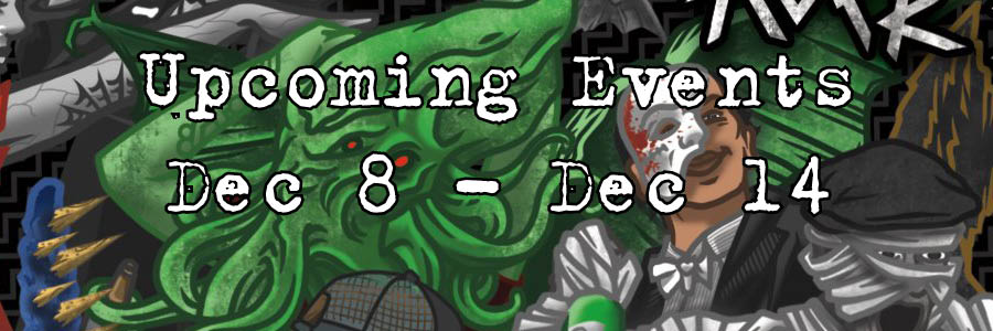 Upcoming Events Dec 8 - Dec 14