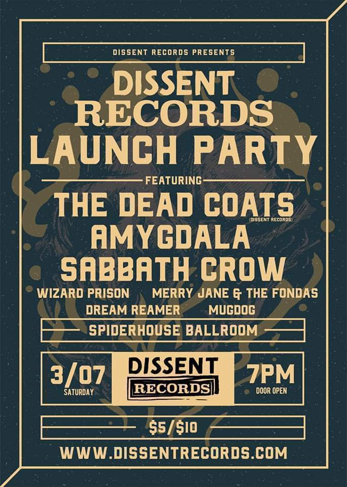 Dissent Records Launch Party