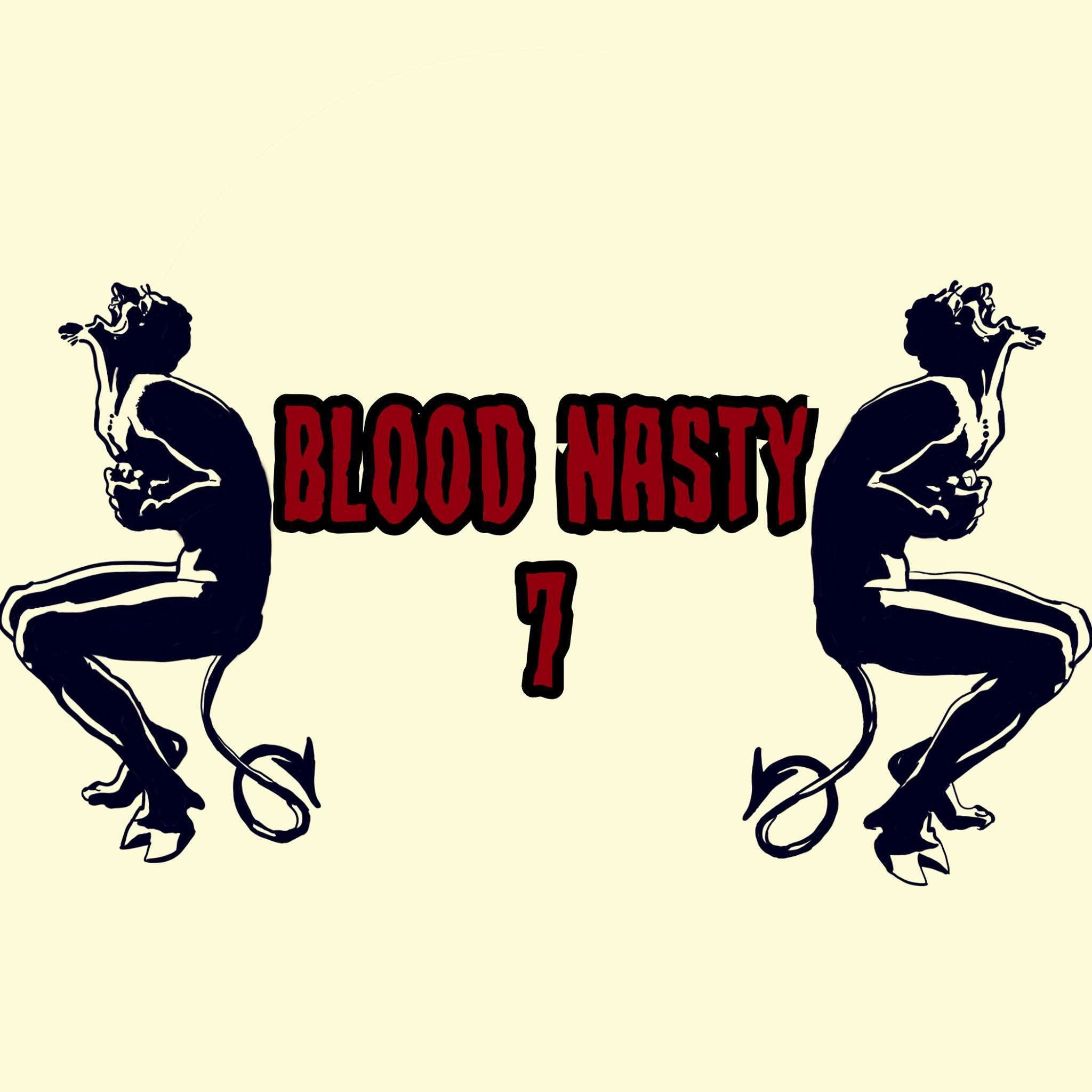 Blood Nasty VII