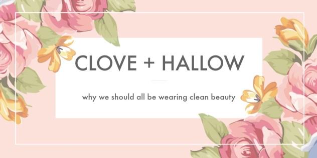 Clove + Hallow Review