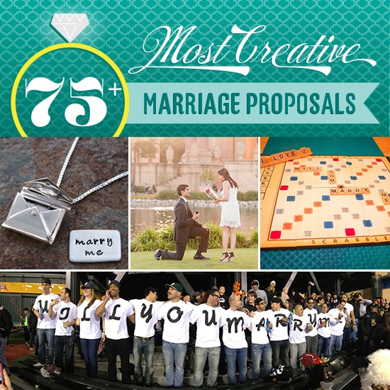 75 Most Creative Marriage Proposals