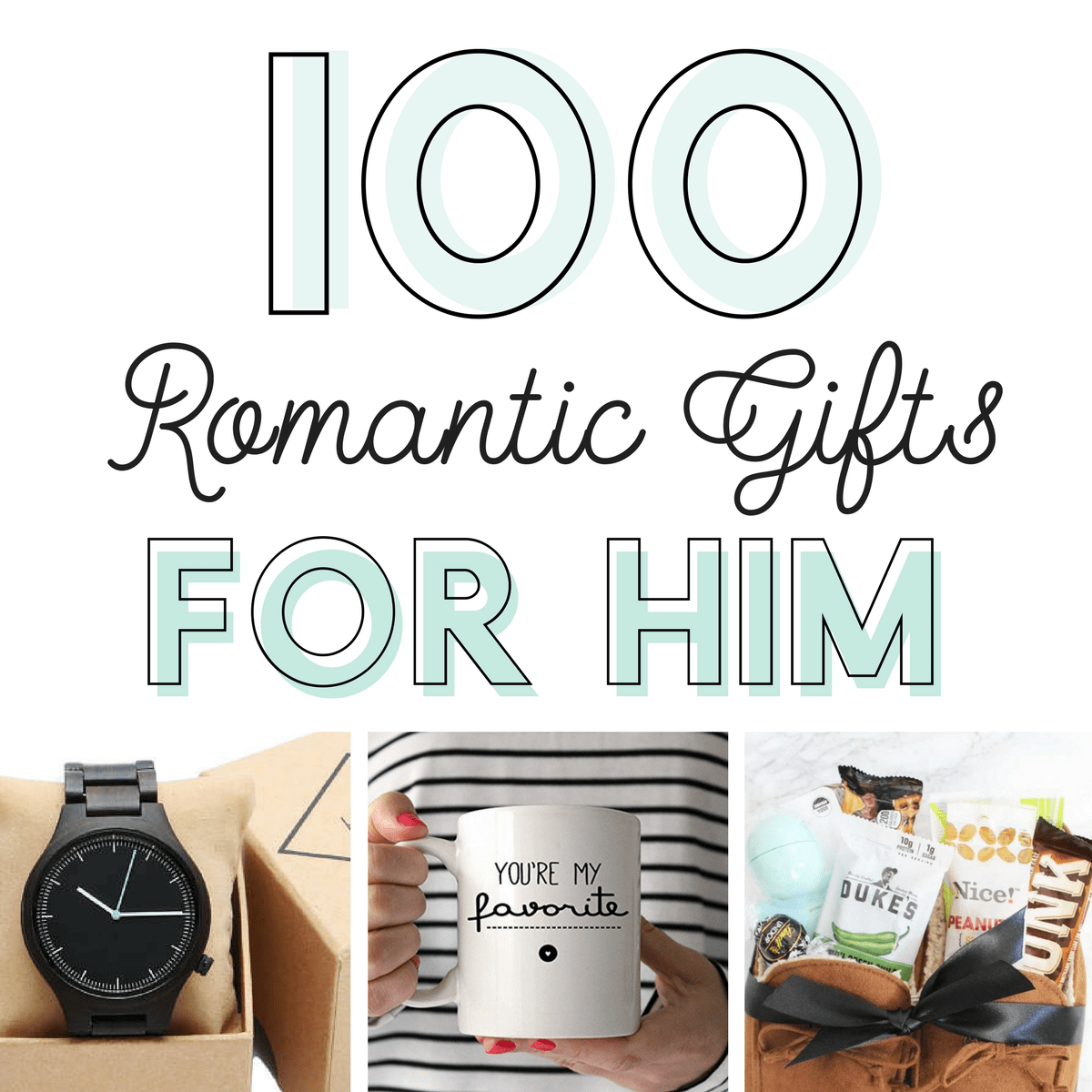 100 romantic gifts for
