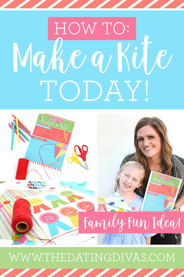 How To Make A Kite Today For Total Family Fun The Dating Divas