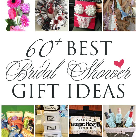 60+ BEST, Creative Bridal Shower Gift Ideas : The Dating Divas