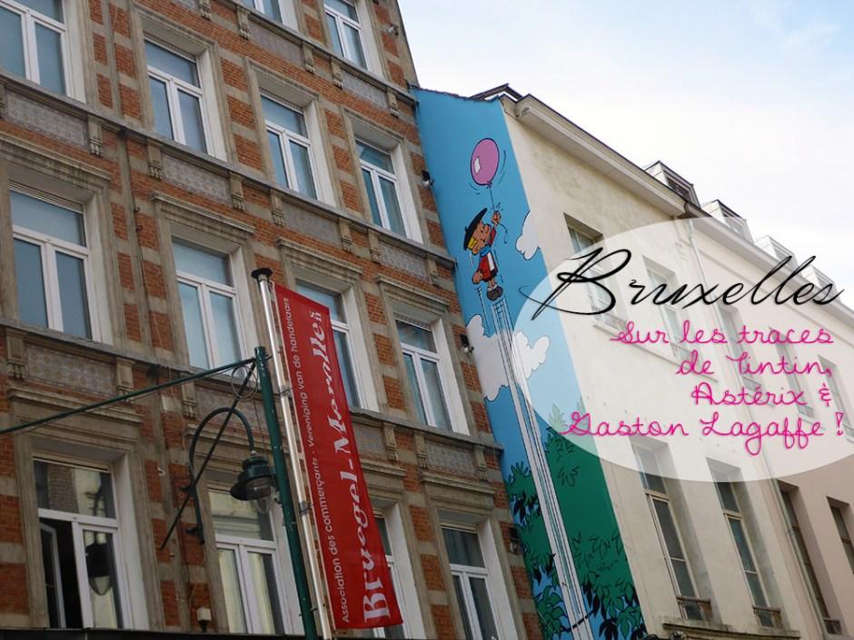 Un week-end à Bruxelles : Parcours BD / Street Art