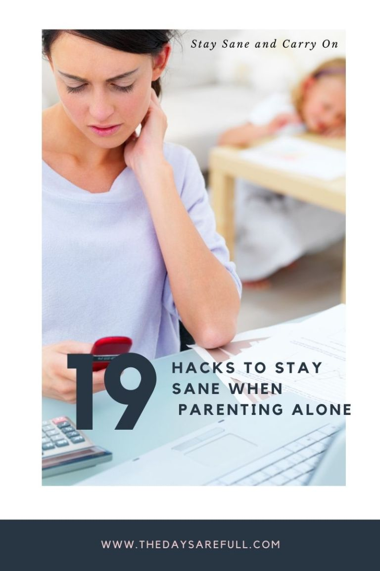 how to stay sane when parenting alone