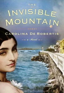 Carolina De Robertis - THE INVISIBLE MOUNTAIN