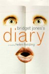 Bridget Jones' Diary, by Helen Fielding