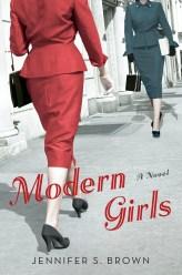 MODERN GIRLS by Jennifer S. Brown