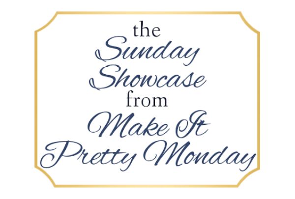 Sunday Showcase-Make Pretty Monday