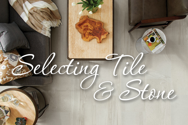 learn about selecting tile stone