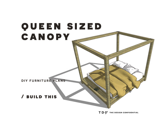 Beautiful Free DIY Furniture Plans How to Build a Queen Sized Canopy Bed