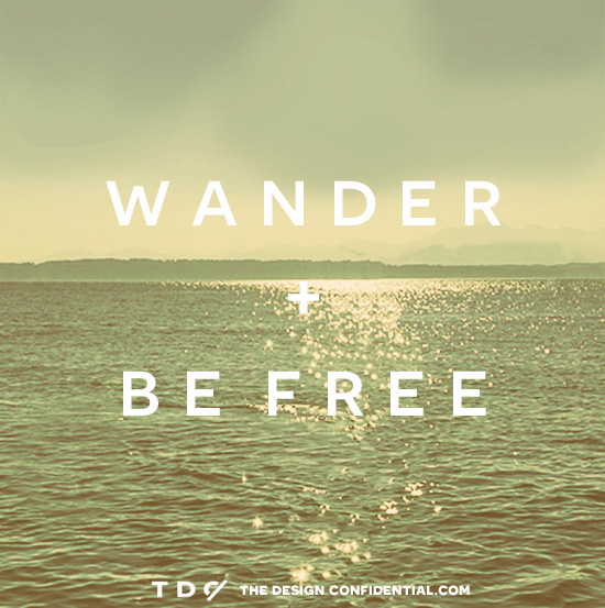 The Design Confidential Wander + Be Free Print